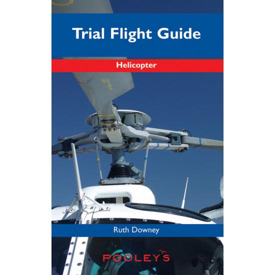 Книга авиационная Pooleys The Helicopter Trial Flight Guide – Downey