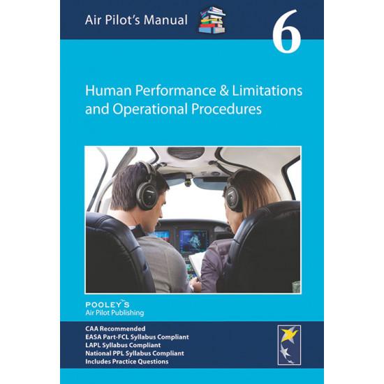Книга авиационная Pooleys Air Pilot's Manual Volume 6 Human Performance & Limitations and Operational Procedures