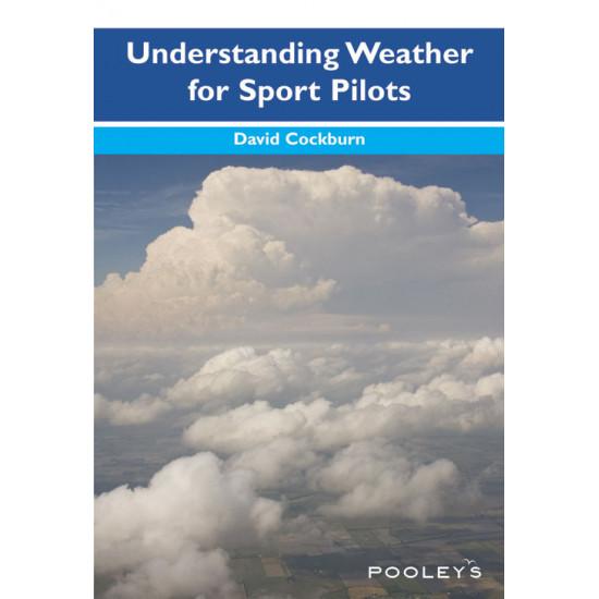 Книга авиационная Pooleys Understanding Weather for Sport Pilots - Cockburn