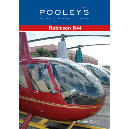 Книга авиационная Pooleys Guide to the Robinson R44 - Cash