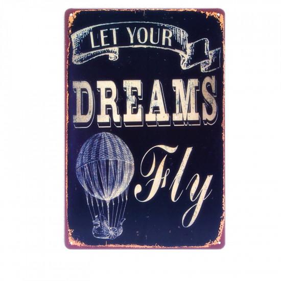 Знак авиационный LET YOUR DREAMS FLY металлический